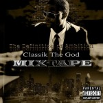 00 - Classik_The_God_The_Definition_Of_Ambition-front-large