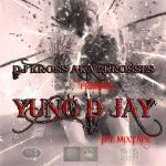 A.YUNG D JAY MIXTAPE COVER2