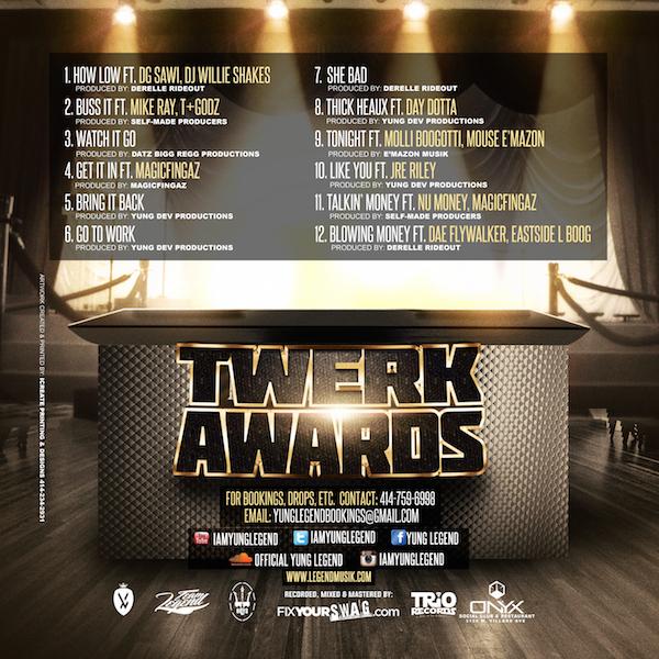 Yung Legend - Twerk Awards Tha Mixtape V2